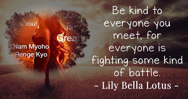 Be Kind to Everyone You Meet
